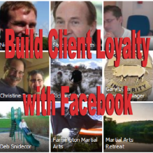 Build Client Loyalty with Facebook